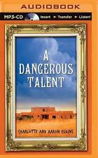 An Alix London Mystery: A Dangerous Talent 1 by Aaron Elkins and Charlotte...