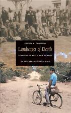 Landscapes of Devils: Tensions of Place and Memory in the Argentinean Chaco, Gor