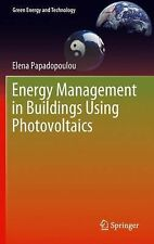 Green Energy and Technology Ser.: Energy Management in Buildings Using...