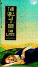 Two Girls, Fat and Thin by Mary Gaitskill (1992, Paperback)