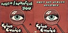 DISCO 45 GIRI GINO CUNICO – WHEN I WANTED YOU / DON'T GET AROUND MUCH ANY MORE