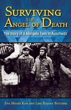 Surviving the Angel of Death : The True Story of a Mengele Twin in Auschwitz by