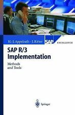 SAP R/3 Implementation: Methods and Tools SAP Excellence