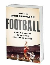 Football: Great Writing about the National Sport : (a Special Publication of...