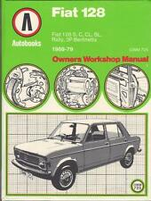 FIAT 128,3P BERLINETTA,RALLY,SPECIAL,C,CL,SL AUTOBOOKS WORKSHOP MANUAL 1969-1979