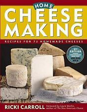 Home Cheese Making : Recipes for 75 Delicious Cheeses by Ricki Carroll (2002,...