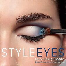 Style Eyes by Taylor Chang-Babaian (2010, Paperback) *NEW*