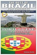 The Best of Brazil for Tourists & Portuguese for Beginners by Guides, Getaway