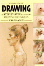 Drawing: A Step-by-step Guide to Drawing Techniques by Angela Gair (Hardback,...
