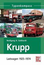 Krupp Lastwagen 1919-1968 Typenkompass von Wolfgang H. Gebhardt (2013)
