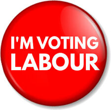 "I'M VOTING LABOUR 25mm 1"" Pin Button Badge General Election Political Party Vote"