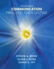Communication: Principles for a Lifetime (6th Edition) Binder ready edition