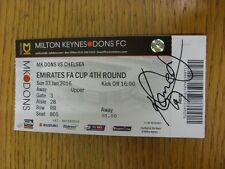 31/01/2016 Autographed Ticket: Milton Keynes Dons v Chelsea [FA Cup] - Hand Sign
