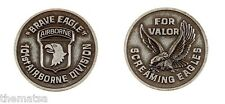 ARMY 101ST AIRBORNE FOR VALOR SCREAMING EAGLES  BRAVE EAGLE CHALLENGE COIN
