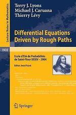 Differential Equations Driven by Rough Paths: Ecole d'Eté de Probabilités de Sai
