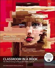 Adobe Flash Professional CS6 Classroom in a Book Adobe Creative Team Paperback