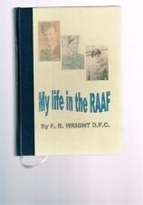 My Life in the RAAF by F. R. Wright D.F.C.
