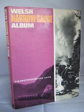 Welsh Narrow Gauge Album by P B Whitehouse HB DJ Illustrated 1969