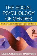 The Social Psychology of Gender: How Power and Intimacy Shape Gender Relations (