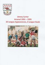 JIMMY CARTER ARSENAL 1991-1995 ORIGINAL HAND SIGNED MAGAZINE CUTTING