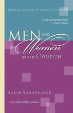 Men and Women in the Church : Building Consensus on Christian Leadership by...