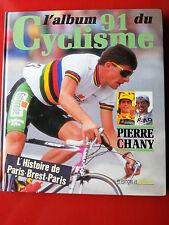 livre L'ALBUM 91 DU CYCLISME TOUTE LA SAISON et L'HISTOIRE PARIS-BREST-PARIS