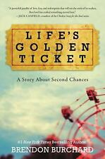 Life's Golden Ticket A Story About Second Chances by Brendon Burchard[Paperback]