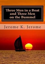 Three Men in a Boat and Three Men on the Bummel by Jerome K. Jerome (2014,...