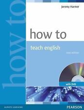 How to Teach English by Jeremy Harmer (2007, Paperback)
