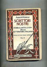 Augusto Vicinelli # SCRITTORI NOSTRI # Mondadori 1938 VOL.III