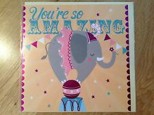 Happy Birthday Greeting Card - You're So Amazing Circus Elephant *NEW* (051)