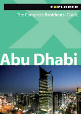 Abu Dhabi Complete Residents' Guide, Explorer Publishing