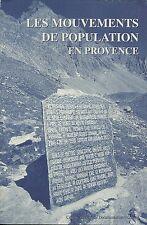 LES MOUVEMENTS DE POPULATION EN PROVENCE - 1996