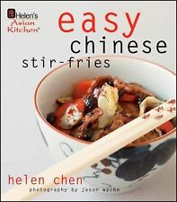 Helen's Asian Kitchen : Easy Chinese Stir-Fries by Helen Chen and Chen (2009,...