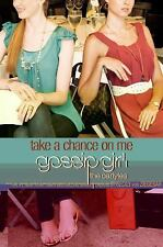 Gossip Girl, The Carlyles #3: Take a Chance on Me (Gossip Girl Novels)-ExLibrary