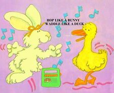 HOP LIKE A BUNNY, WADDLE LIKE A DUCK CHILDREN'S CD