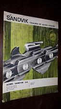 CATALOGUE SANDVICK - Chaines et guide-chaine - 1964 - Levallois