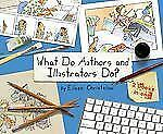 What Do Authors and Illustrators Do? (Two Books in One), Christelow, Eileen
