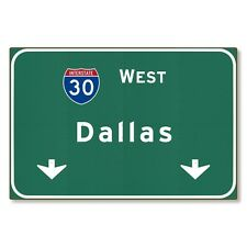 I-30 Interstate Dallas Texas tx Metal Highway Sign Art STEEL not tin 36x24