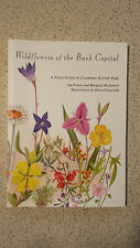 Wildflowers of the Bush Capital: A Field Guide to Canberra Nature Park Fraser