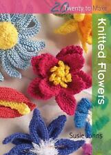 Knitted Flowers (Twenty to Make), Johns, Susie, New Books
