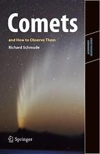 Comets and How to Observe Them (Astronomers' Observing Guides)-ExLibrary