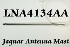 JAGUAR LNA4134AA POWER ANTENNA MAST 1993-2008 Brand New Stainless Steel