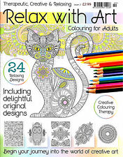 Relax With Art Issue 2 (New Adult Colouring Mindfulness Art Therapy Magazine)