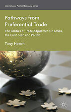 Pathways from Preferential Trade: The Politics of Trade Adjustment in Africa, th