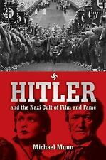 Hitler and the Nazi Cult of Film and Fame, Munn, Michael, Good Book