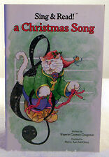 Sing & Read!  A Christmas Song by Shaerie Cosgrove -Includes Lyrics for 14 Songs