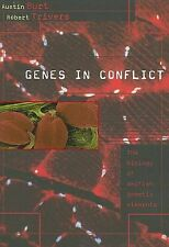 Genes in Conflict: The Biology of Selfish Genetic Elements by Burt, Austin, Tri