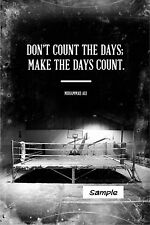 "Muhammad Ali make the days count Motivational Quote ( 2"" x 3"" ) PHOTO MAGNET"