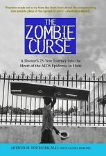 Zombie Curse: A Doctor's 25-year Journey into the Heart of the AIDS Epidemic in